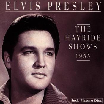 Elvis Presley - The Hayride Shows 1955
