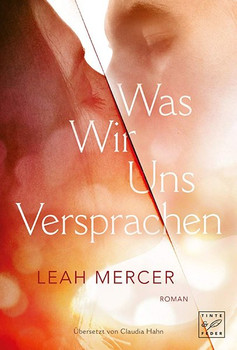 Was wir uns versprachen - Leah Mercer [Taschenbuch]