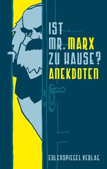 Ist Mr. Marx zu Hause?. Anekdoten - Margarete Drachenberg  [Gebundene Ausgabe]