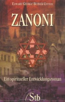 Zanoni: Ein spiritueller Entwicklungsroman - Edward Bulwer-Lytton