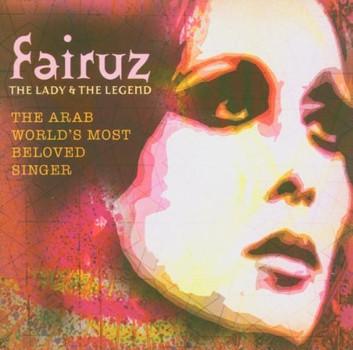 Fairuz - Lady & the Legend