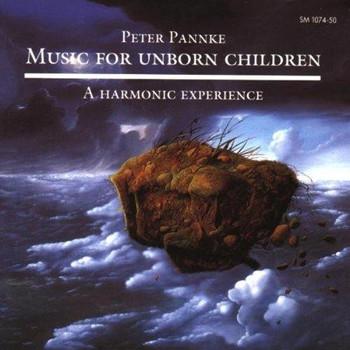 Peter Pannke - Music for Unborn Children