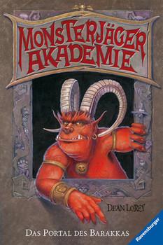 Monsterjäger Akademie: Das Portal des Barakkas - Dean Lorey