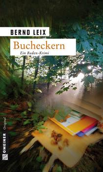 Bucheckern: Oskar Lindts erster Fall - Bernd Leix