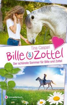 Bille und Zottel - Der schönste Sommer für Bille und Zottel - Tina Caspari  [Gebundene Ausgabe]