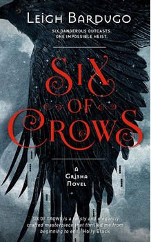Six of Crows: Book 1 - Leigh Bardugo [Paperback]