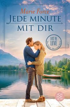 Jede Minute mit dir. Lost in Love. Die Green-Mountain-Serie 7 - Marie Force  [Taschenbuch]