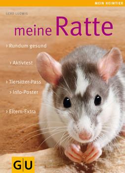 Meine Ratte: Rundum gesund, Aktivtest, Tiersitter-Pass, Info-Poster, Eltern-Extra - Gerd Ludwig
