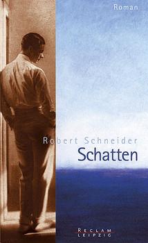 Schatten - Robert Schneider