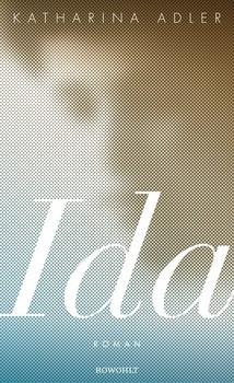 Ida - Katharina Adler  [Gebundene Ausgabe]