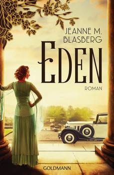 Eden. Roman - Jeanne M. Blasberg  [Taschenbuch]