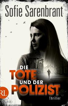 Die Tote und der Polizist. Thriller - Sofie Sarenbrant  [Taschenbuch]