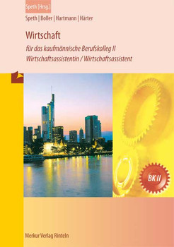 Wirtschaft für das kaufmännische Berufskolleg II: Wirtschaftsassistentin /Wirtschaftsassistent - Hermann Speth [Broschiert, 4. Auflage 2013]