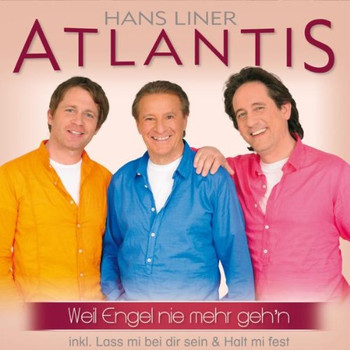 Atlantis - Weil Engel Nie Mehr Geh'N