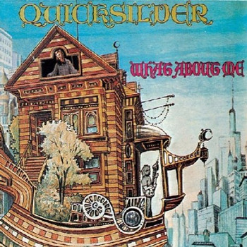 Quickslilver Messenger Service - What About Me