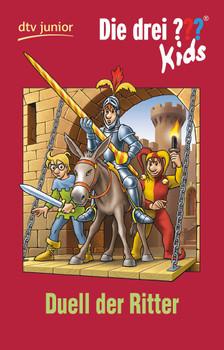 Die drei ??? Kids: Band 43 - Duell der Ritter - Ulf Blanck [Taschenbuch]