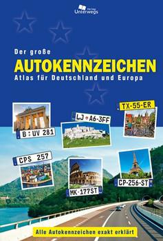 Der große Autokennzeichen Atlas für Deutschland und Europa - Manfred Klemann [Taschenbuch]