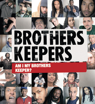 Brothers Keepers - Am I My Brother'S Keeper?
