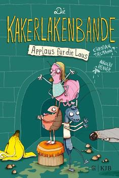 Die Kakerlakenbande: Applaus für die Laus - Christian Tielmann  [Gebundene Ausgabe]