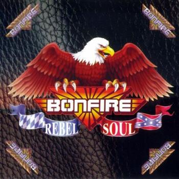 Bonfire - Rebel Soul
