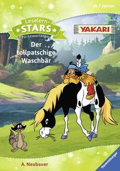 Leselernstars Yakari: Der tollpatschige Waschbär. Für Leseanfänger - Annette Neubauer  [Gebundene Ausgabe]