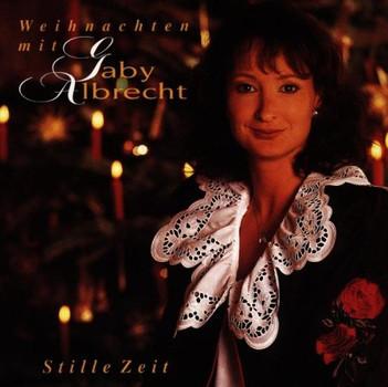 Gaby Albrecht - Stille Zeit-Weihnachten mit
