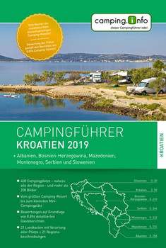 Camping.Info Campingführer Kroatien 2019. + Albanien, Bosnien-Herzegowina, Mazedonien, Montenegro, Serbien und Slowenien [Taschenbuch]