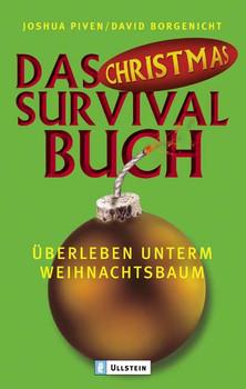 Das Christmas-Survival-Buch. Überleben unterm Weihnachtsbaum. - Joshua Piven