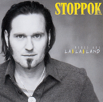 Stoppok - Neues aus la-la-Land