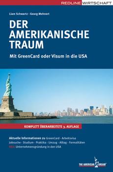 Der amerikanische Traum. Mit GreenCard oder Visum in die USA - Liam Schwartz