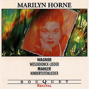 Horne - Wesendonk-Lieder/Kindertotenl.
