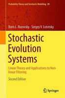Stochastic Evolution Systems. Linear Theory and Applications to Non-Linear Filtering - Sergey V. Lototsky  [Gebundene Ausgabe]