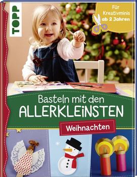 Basteln mit den Allerkleinsten Weihnachten. Weihnachtliche Bastelideen für Kinder ab 2 Jahren - Susanne Pypke  [Gebundene Ausgabe]