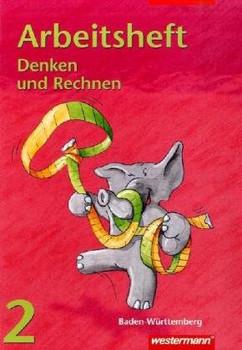Denken und Rechnen - Ausgabe für Grundschulen 2004: Denken und Rechnen für Grundschulen Baden - Württemberg: Arbeitsheft 2 - Benz, Christiane