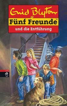 Fünf Freunde: Band 26 - Fünf Freunde und die Entführung - Enid Blyton [Gebundene Ausgabe]