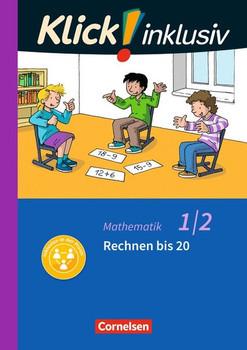 Klick! inklusiv - Grundschule / Förderschule - Mathematik / 1./2. Schuljahr - Rechnen bis 20. Themenheft 4 - Silke Burkhart  [Taschenbuch]