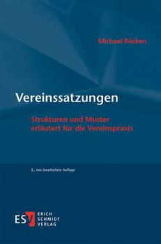Vereinssatzungen. Strukturen und Muster erläutert für die Vereinspraxis - Michael Röcken  [Taschenbuch]