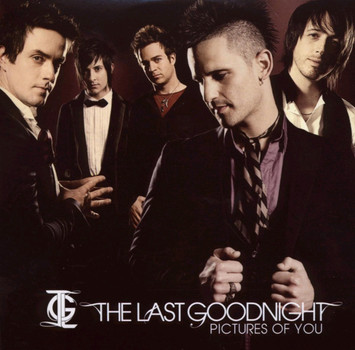 the Last Goodnight - Pictures of You