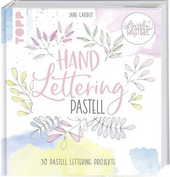 Lovely Pastell. Handlettering Pastell. Brush Lettering, Blending und Faux Calligraphy in trendigen Pastelltönen - Monja Becker  [Gebundene Ausgabe]