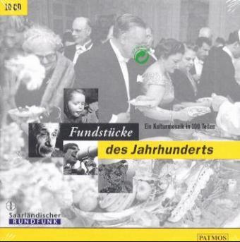Fundstücke des Jahrhunderts, 10 Audio-CDs