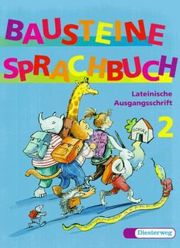Bausteine Sprachbuch, Ausgabe Nordrhein-Westfalen, neue Rechtschreibung, 2. Schuljahr, Lateinische Ausgangsschrift