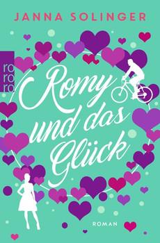 Romy und das Glück - Janna Solinger  [Taschenbuch]