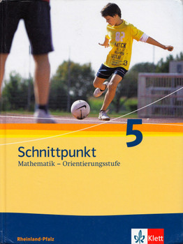 Schnittpunkt 5: Mathematik - Orientierungsstufe Rheinland-Pfalz - Joachim Böttner [Gebundene Ausgabe, 8. Auflage 2016]