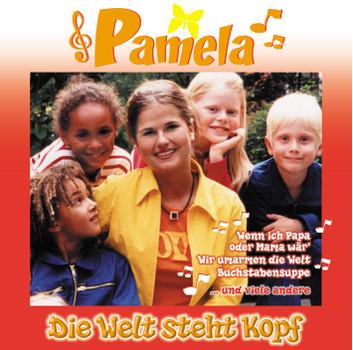 Pamela - Die Welt Steht Kopf