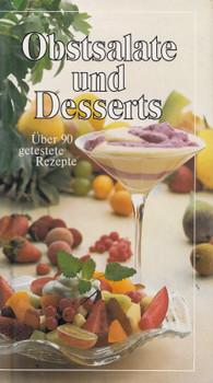 Obstsalate und Desserts: Über 90 getestete Rezepte - Peter H. Schneider [Gebundene Ausgabe]