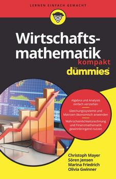 Wirtschaftsmathematik kompakt für Dummies - Olivia Gwinner  [Taschenbuch]