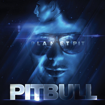 Pitbull - Planet Pit [Deluxe Version]