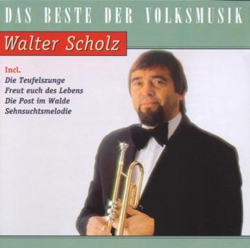 Walter Scholz - Das Beste Von Walter Scholz
