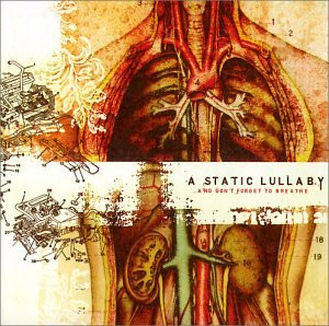 Static Lullaby - And Don T Forget to Breath