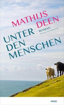 Unter den Menschen - Mathijs Deen  [Gebundene Ausgabe]